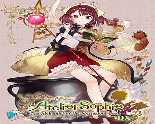 Atelier Sophie The Alchemist of the Mysterious Book DX Free