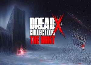 Dread X Collection The Hunt PC Game Free Download