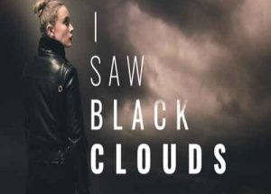I Saw Black Clouds PC Game Free Download