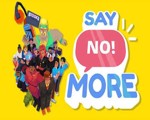 Say No More PC Game Free Download