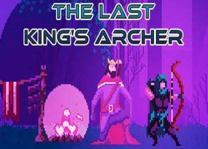 The Last Kings Archer PC Game Free Download