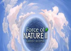 Force of Nature 2 Ghost Keeper Game Free Download