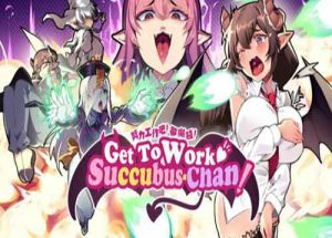 Get To Work Succubus Chan PC Game Free Download
