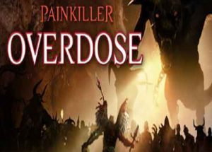 Painkiller Overdose PC Game Free Download
