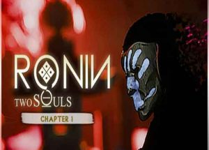 RONIN Two Souls PC Game Free Download