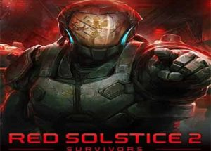 Red Solstice 2 Survivors PC Game Free Download