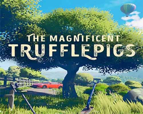 The Magnificent Trufflepigs Game Free Download