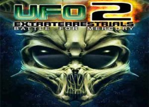 UFO2 Extraterrestrials Battle for Mercury PC Game Free Download