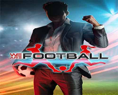 We Are Football PC Game Free Download