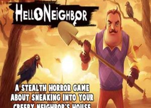 Hello Neighbor PC Game Free Download