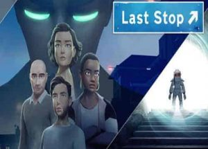 Last Stop PC Game Free Download