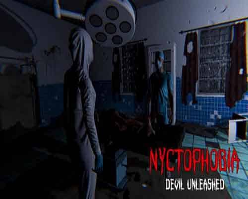 Nyctophobia Devil Unleashed PC Game Free Download