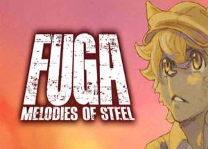 Fuga Melodies of Steel PC Game Free Download