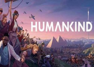 HUMANKIND Digital Deluxe Early Adopter Edition Download